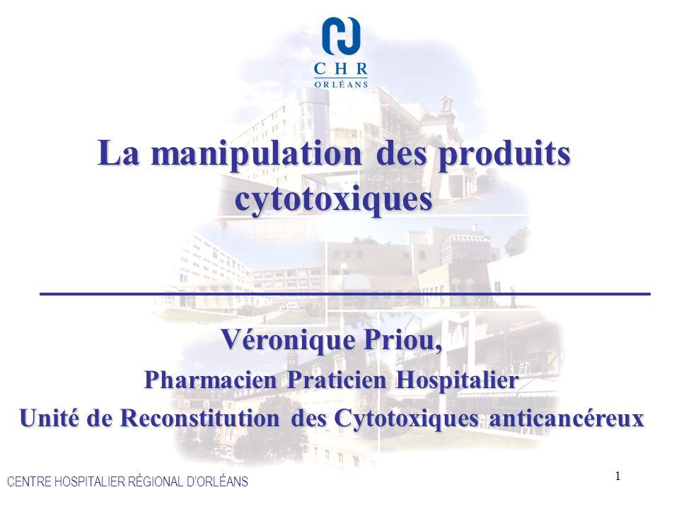 La manipulation des produits cytotoxiques