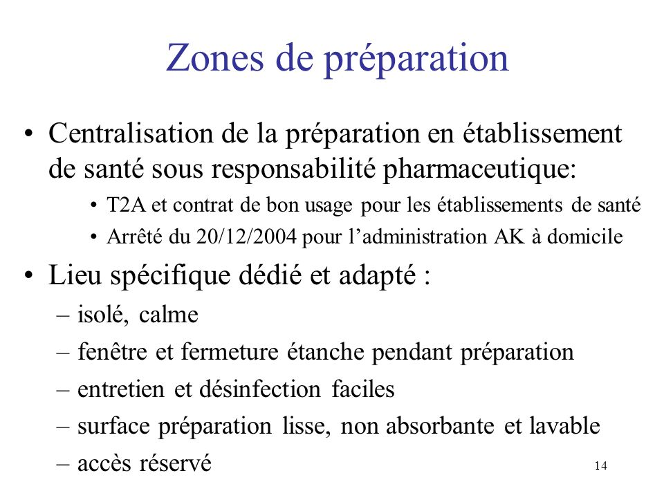 Formation IFSI 01022008 Zones de préparation. Centralisation de la préparation en établissement de santé sous responsabilité pharmaceutique: