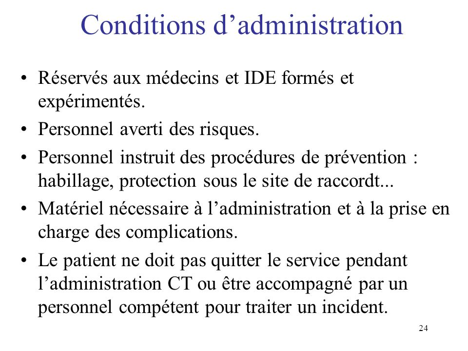 Conditions d'administration