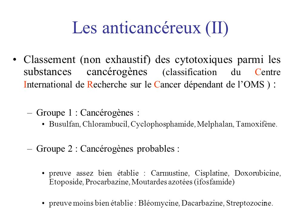 Les anticancéreux (II)