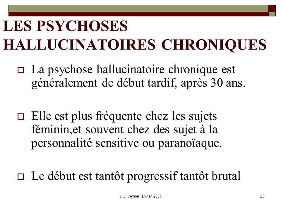 LES PSYCHOSES HALLUCINATOIRES CHRONIQUES