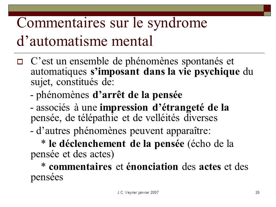 Commentaires sur le syndrome d'automatisme mental