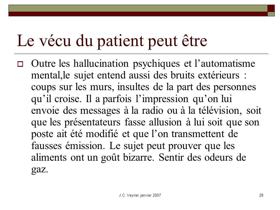 Le vécu du patient peut être