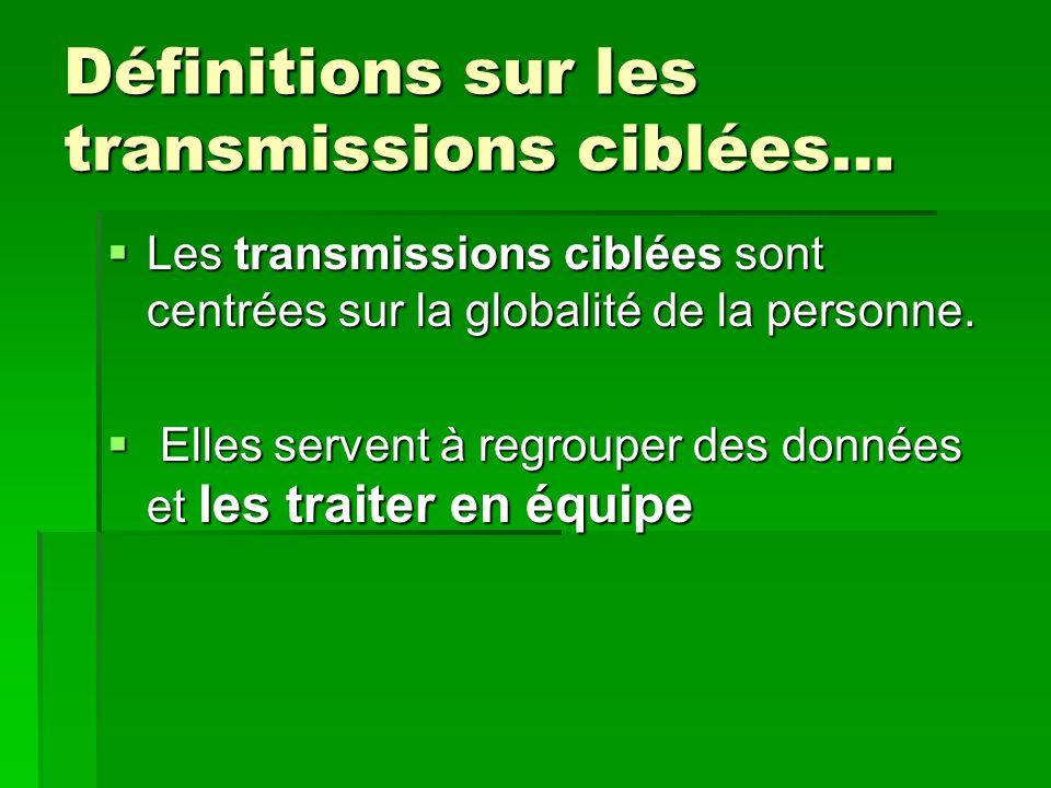 Définitions sur les transmissions ciblées…