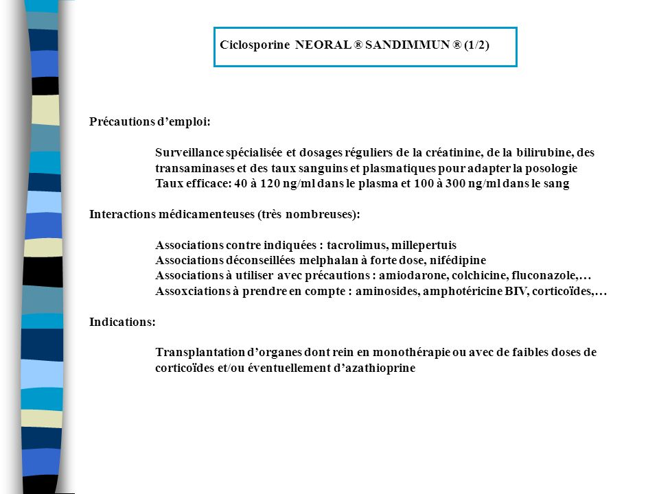 Ciclosporine NEORAL ® SANDIMMUN ® (1/2)