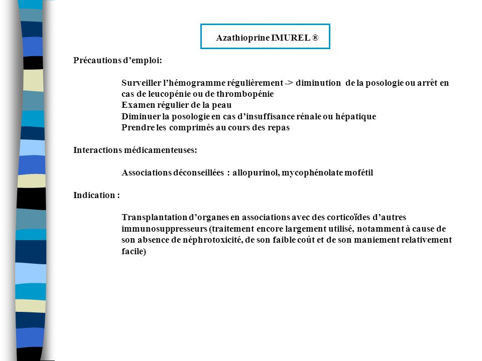 Azathioprine IMUREL ® Précautions d'emploi: