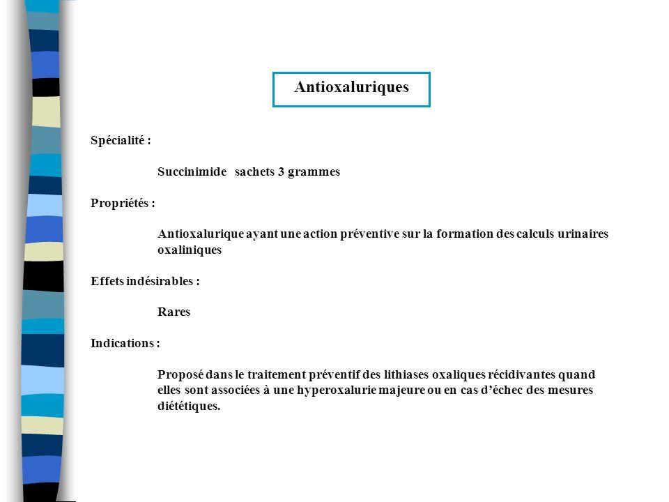 Antioxaluriques Spécialité : Succinimide sachets 3 grammes