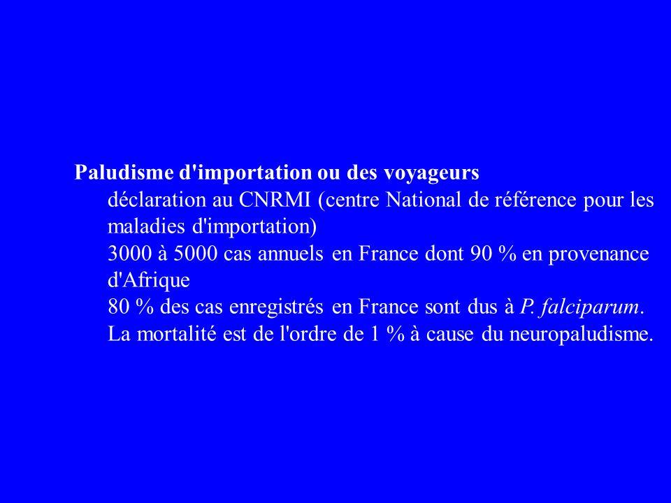 Paludisme d importation ou des voyageurs