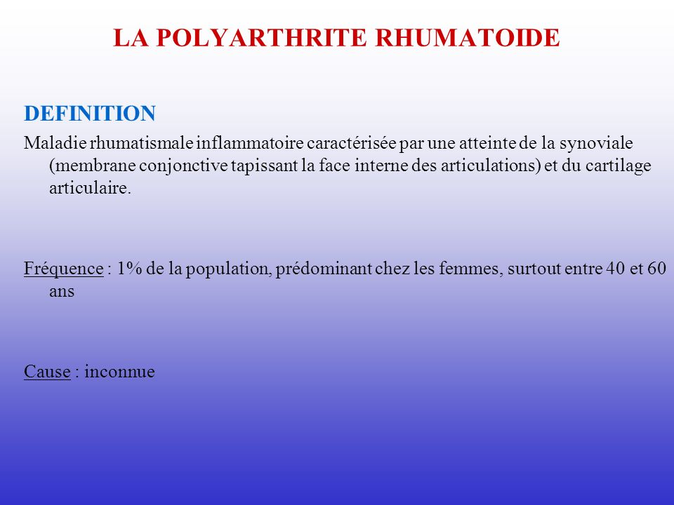 LA POLYARTHRITE RHUMATOIDE