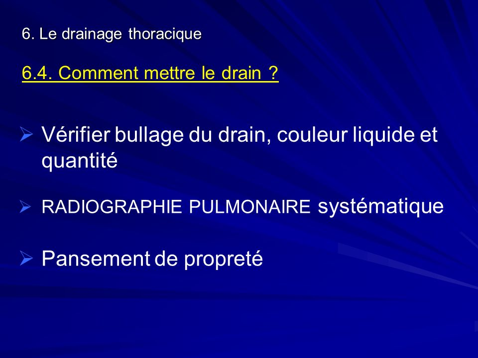 Vérifier bullage du drain, couleur liquide et quantité