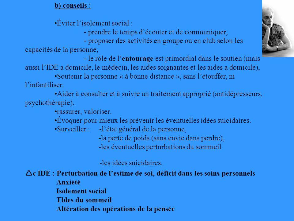 b) conseils :. •Éviter l'isolement social :