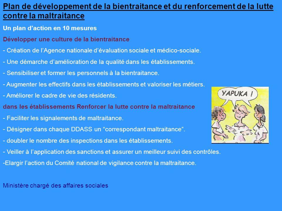 Plan de développement de la bientraitance et du renforcement de la lutte contre la maltraitance