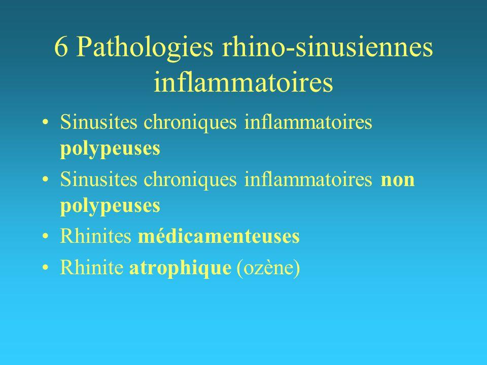 6 Pathologies rhino-sinusiennes inflammatoires