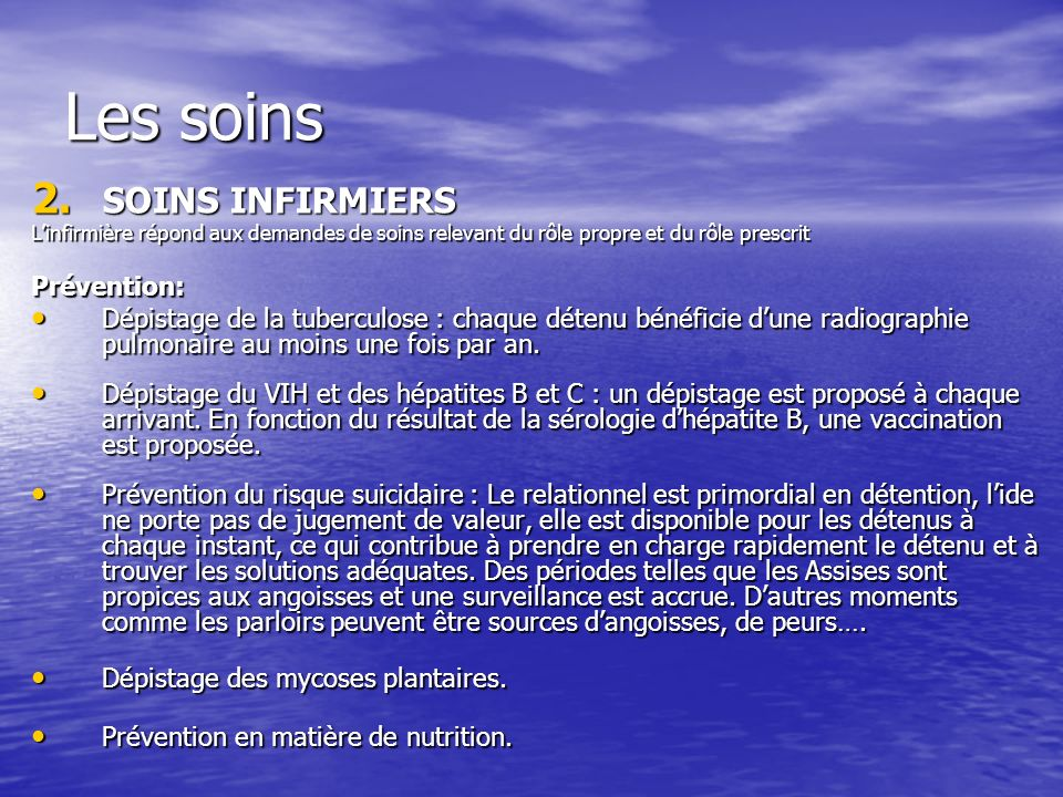 Les soins SOINS INFIRMIERS Prévention: