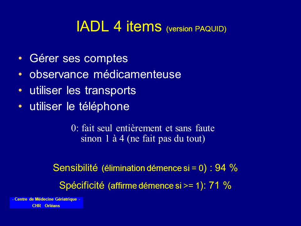 IADL 4 items (version PAQUID)