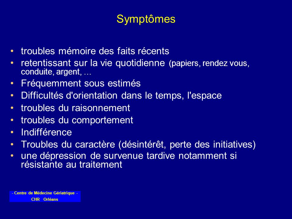 Symptômes troubles mémoire des faits récents