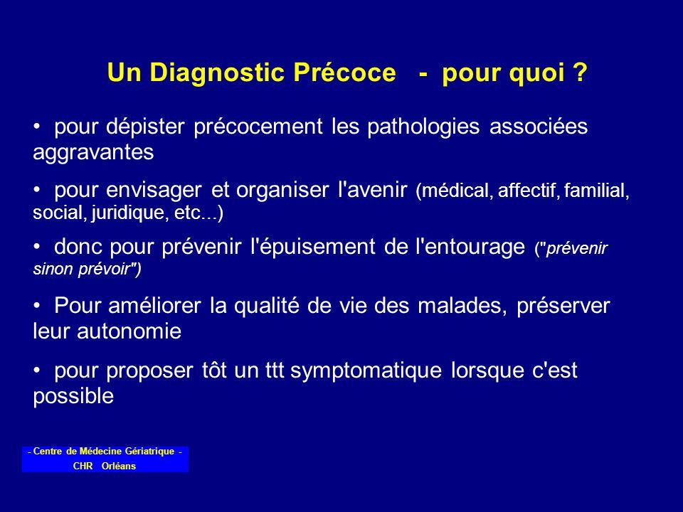 Un Diagnostic Précoce - pour quoi
