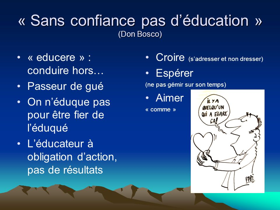 « Sans confiance pas d'éducation » (Don Bosco)