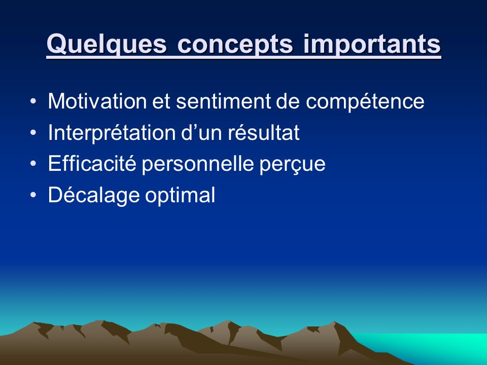 Quelques concepts importants