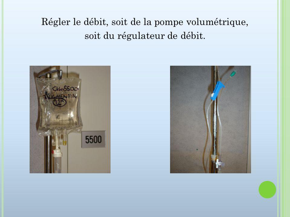 Régler le débit, soit de la pompe volumétrique, soit du régulateur de débit.