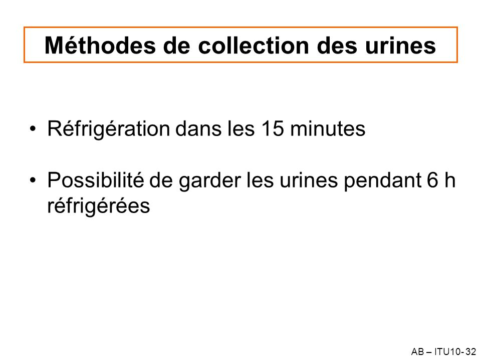 Méthodes de collection des urines