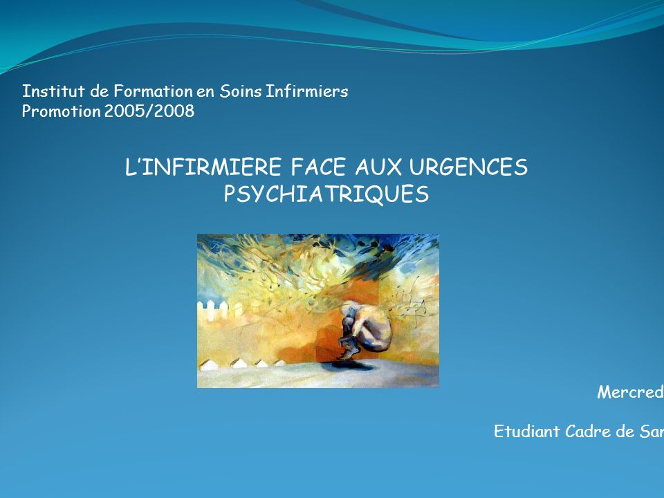 L'INFIRMIERE FACE AUX URGENCES PSYCHIATRIQUES