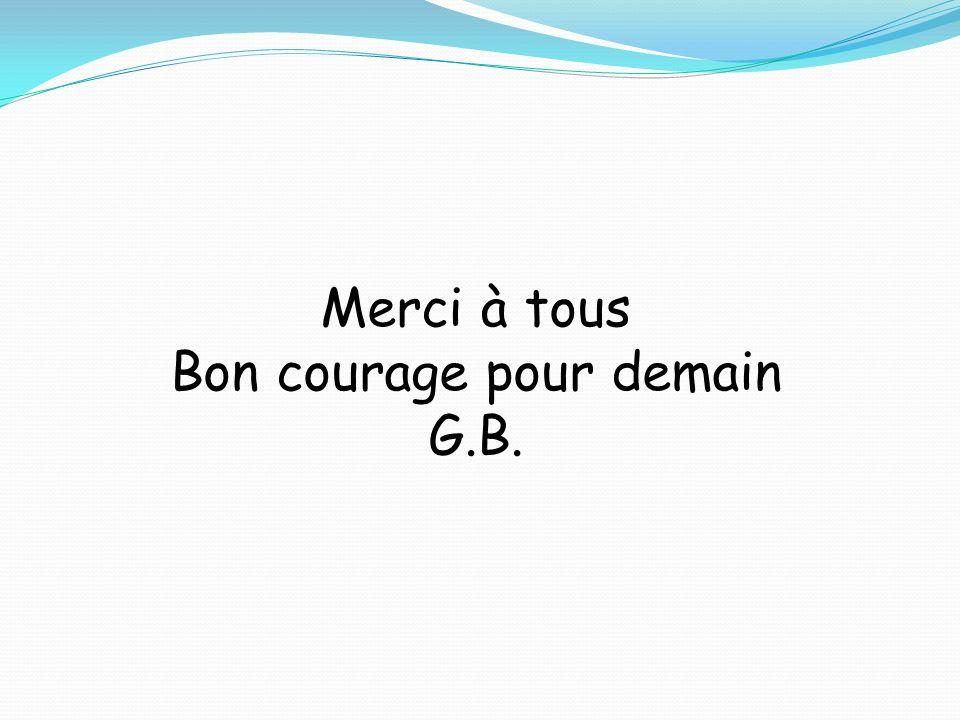 Bon courage pour demain