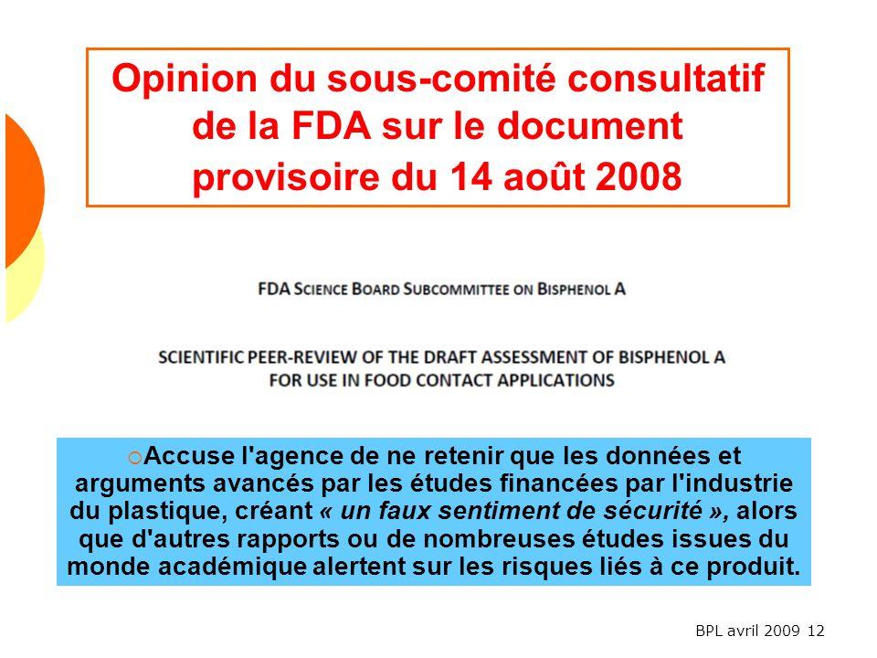 Opinion du sous-comité consultatif de la FDA sur le document provisoire du 14 août 2008