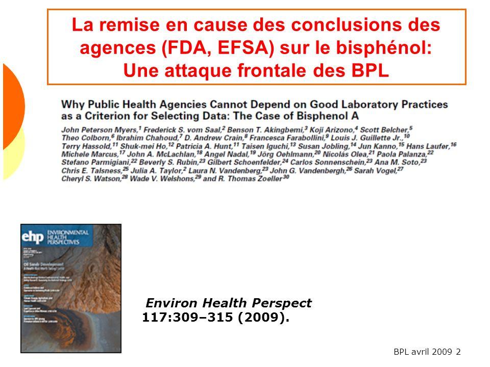 La remise en cause des conclusions des agences (FDA, EFSA) sur le bisphénol: Une attaque frontale des BPL