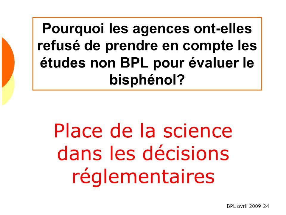 Place de la science dans les décisions réglementaires