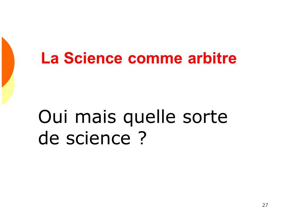 La Science comme arbitre