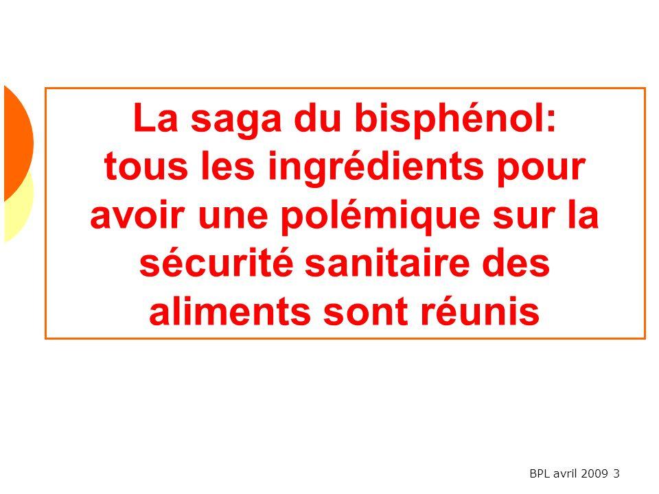 La saga du bisphénol: tous les ingrédients pour avoir une polémique sur la sécurité sanitaire des aliments sont réunis