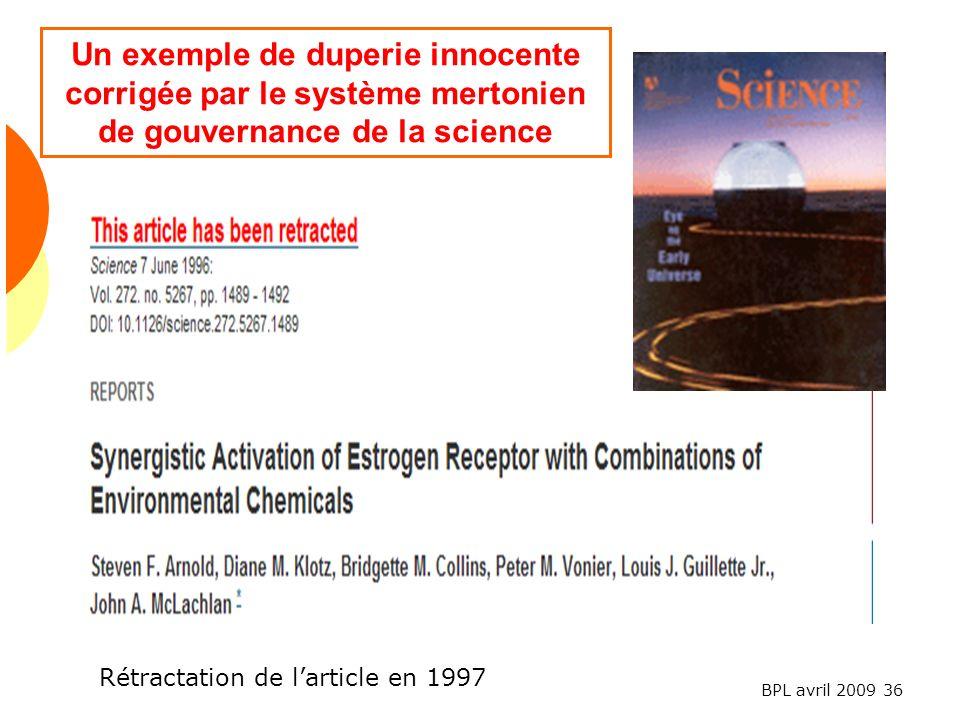Un exemple de duperie innocente corrigée par le système mertonien de gouvernance de la science