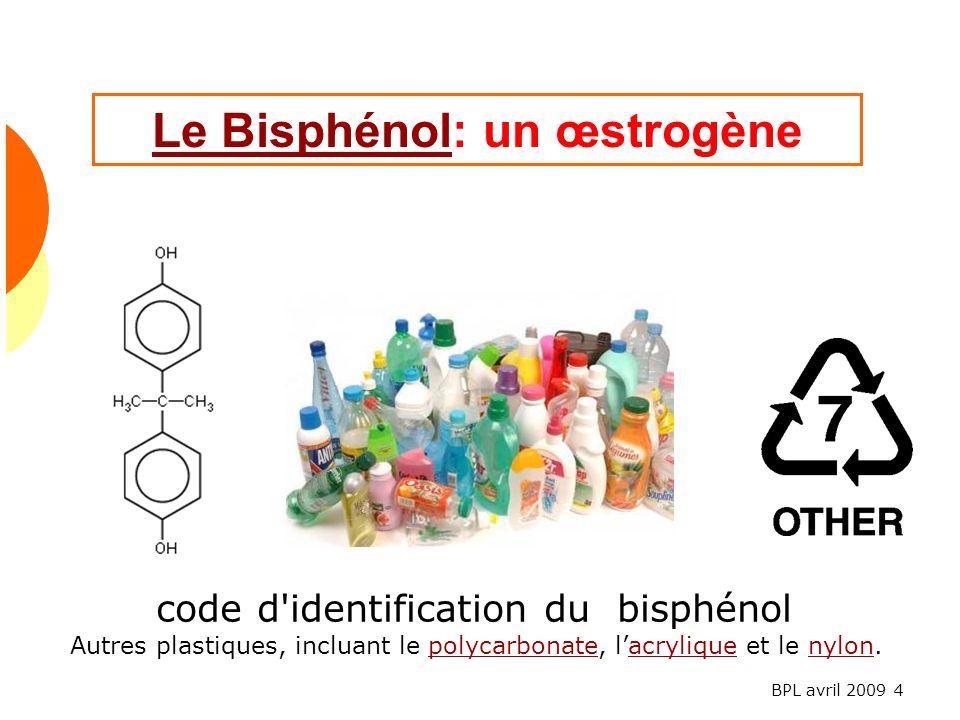 Le Bisphénol: un œstrogène
