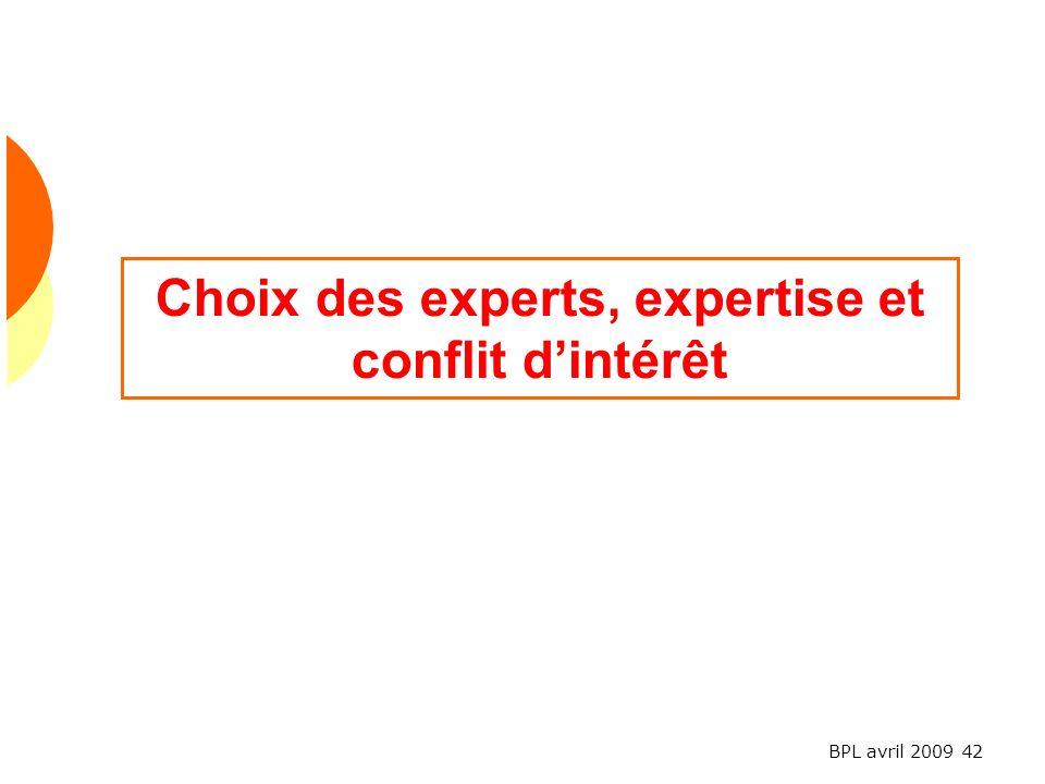 Choix des experts, expertise et conflit d'intérêt