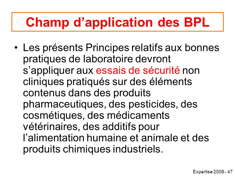 Champ d'application des BPL