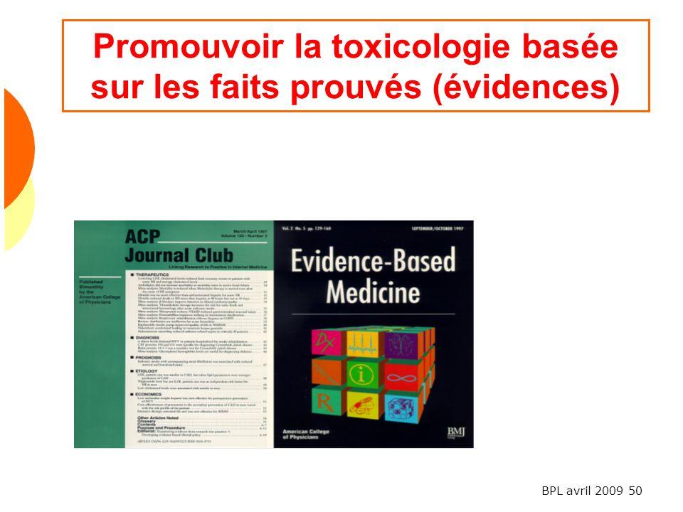 Promouvoir la toxicologie basée sur les faits prouvés (évidences)