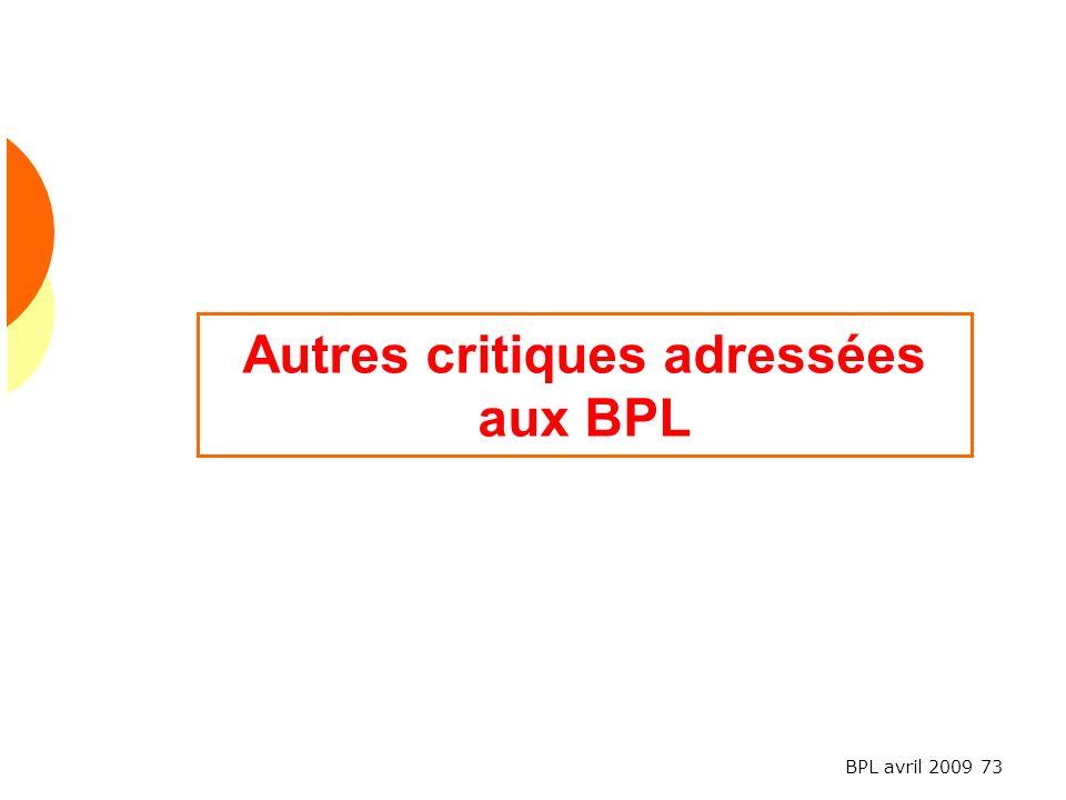 Autres critiques adressées aux BPL