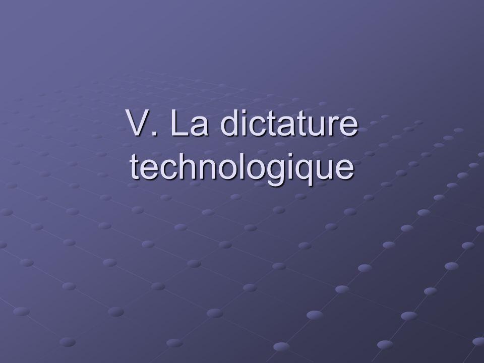 V. La dictature technologique