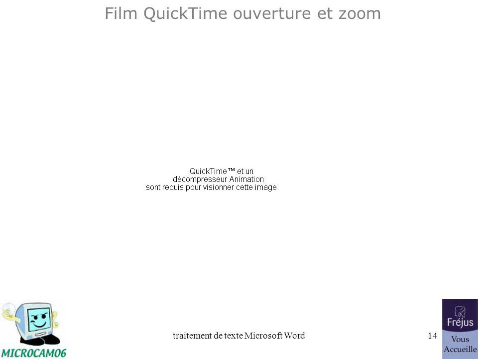 Film QuickTime ouverture et zoom