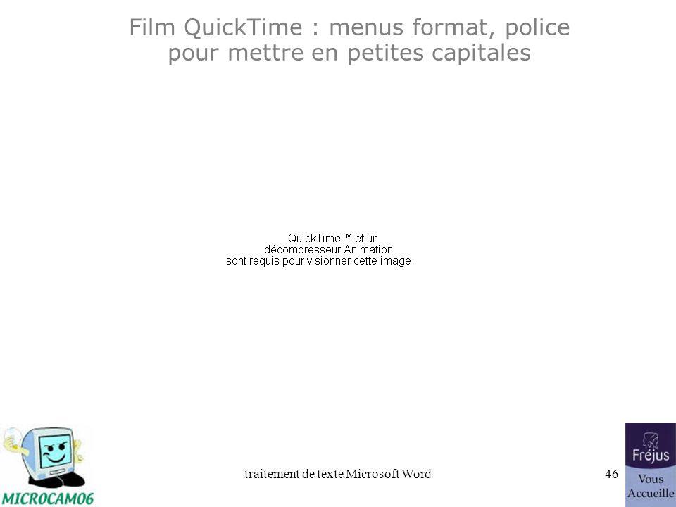 Film QuickTime : menus format, police pour mettre en petites capitales