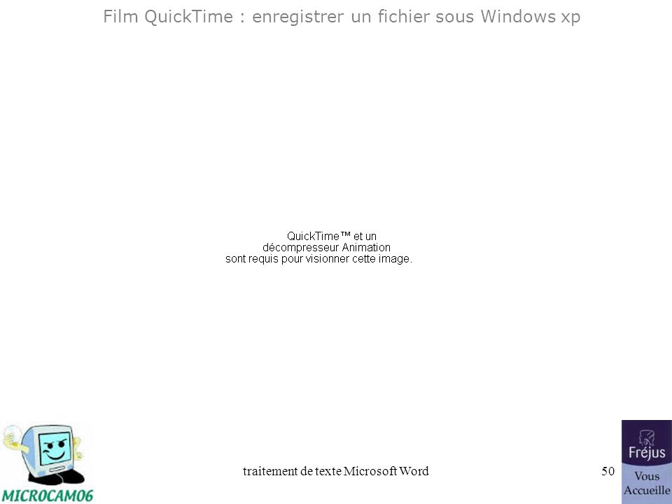 Film QuickTime : enregistrer un fichier sous Windows xp