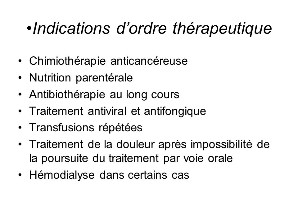 Indications d'ordre thérapeutique