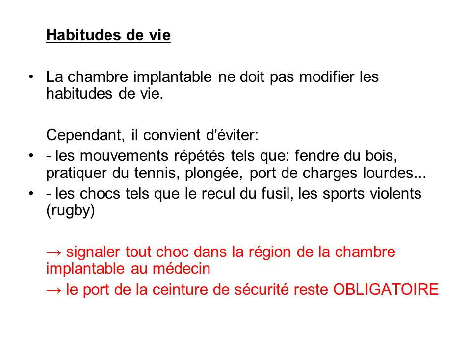 La chambre implantable mercredi 23 avril ppt video online t l charger - Port de la ceinture obligatoire ...