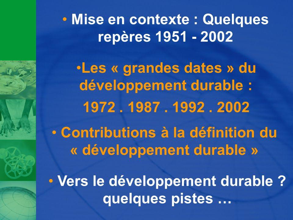 Mise en contexte : Quelques repères 1951 - 2002