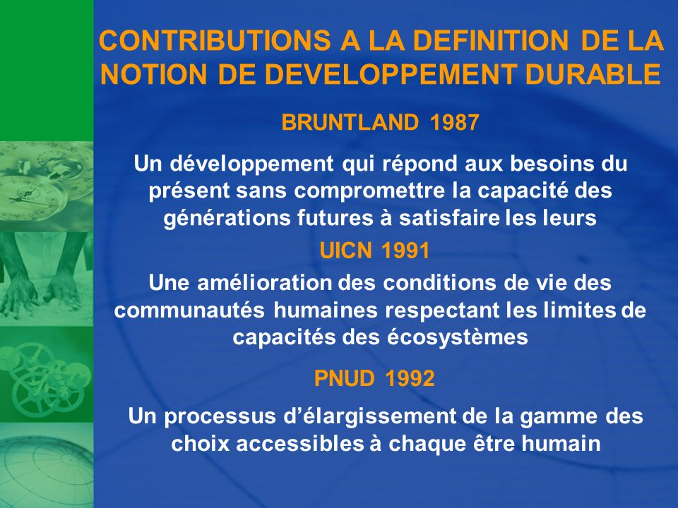 CONTRIBUTIONS A LA DEFINITION DE LA NOTION DE DEVELOPPEMENT DURABLE
