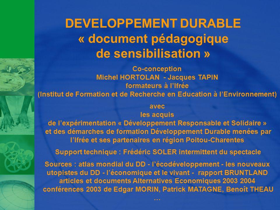 DEVELOPPEMENT DURABLE « document pédagogique de sensibilisation »