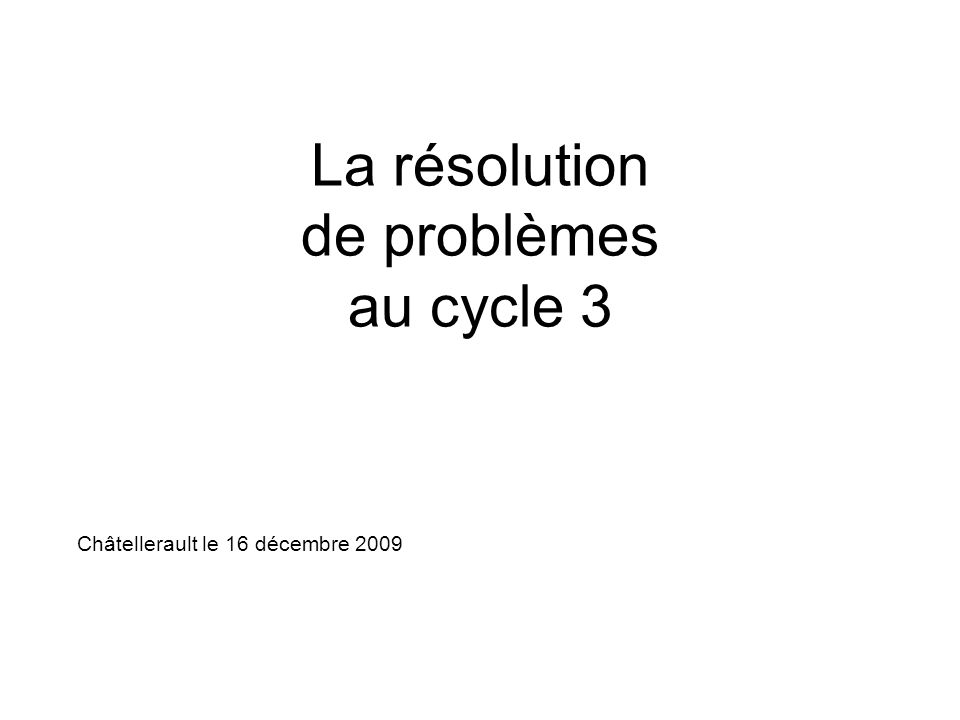 La résolution de problèmes au cycle 3