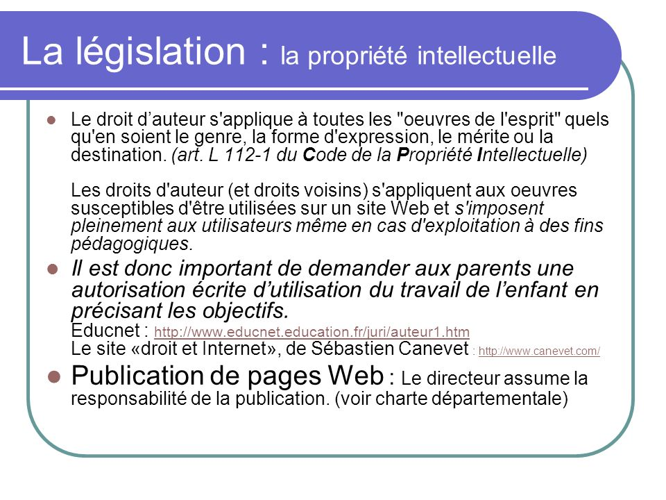 La législation : la propriété intellectuelle
