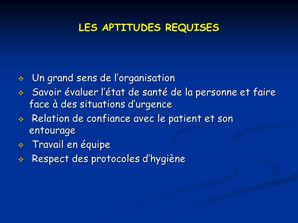 LES APTITUDES REQUISES